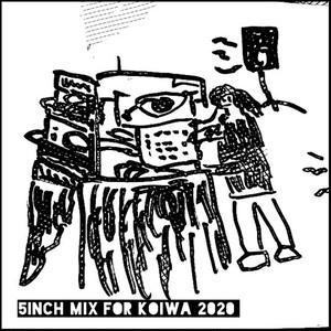 MURAKAMI / 5INCH MIX FOR KOIWA 2020(MIX CD)