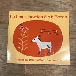 フランス絵本 Le beau chardon d'Ali Boron / Pere Castor