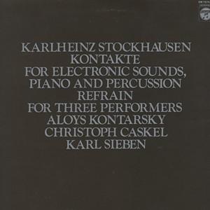 STOCKHAUSEN / KONTARSKY / CASKEL / SIEBEN - Kontakte <エレクトロニック・サウンドと打楽器のための>他