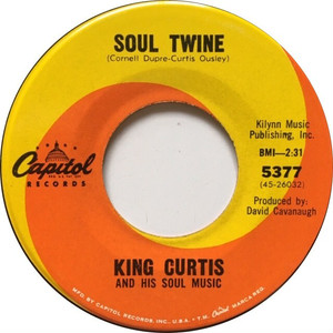 King Curtis And His Soul Music – Soul Twine / Bill Bailey