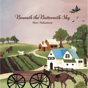 Beneath the Buttermilk Sky/中村まり LP