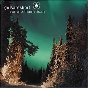 【USED】girlsareshort / Early North American