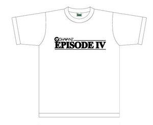 O'CHAWANZ / Episode4 記念Tシャツ