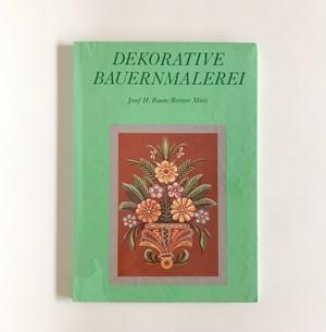 美しい装飾のバウエルンマーレライ DEKORATIVE BAUERNMALEREI