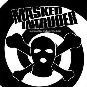 """masked intruder / incriminating evidence: 2011 demos 7"""""""
