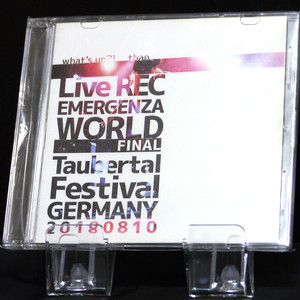whats's up?!  -LIVE REC at EMAERGENZA WORLD FINAL in Taubertal Festival,GERMANY