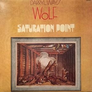 【LP】DARRYL WAY'S WOLF/Saturation Point