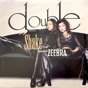 "double / Shake featuring ZEEBRA[中古12""]"