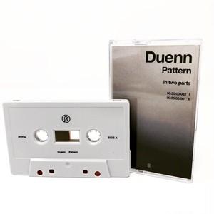Duenn - Pattern (Cassette)