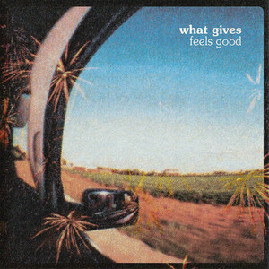 "[SL-055] What Gives - "" Feels Good "" [CD]"