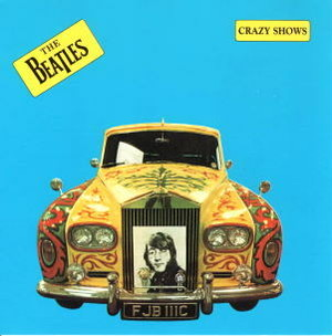 THE BEATLES / Crazy Shows