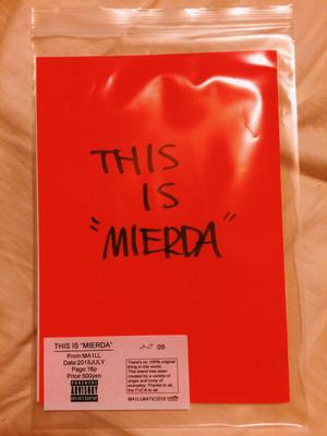 "THIS IS ""MIERDA"""