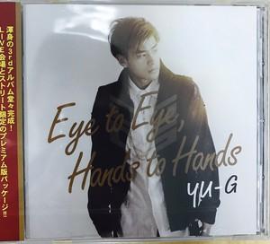 YU-G 3rdアルバム Eye to Eye, Hands to Hands