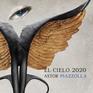 El Cielo 2020 ファーストアルバム『ASTOR PIAZZOLLA』