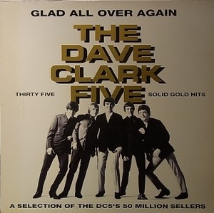 【LP】DAVE CLARK FIVE/Glad All Over Again