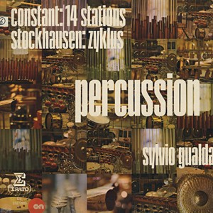 CONSTANT / STOCKHAUSEN – SYLVIO GUALDA - Percussion: 14 Stations / Zyklus