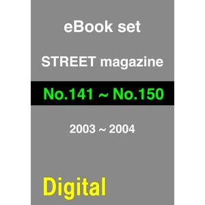 eBook- STREET magazine No.141 ~ No.150 set