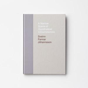 (Signed) A Narrow Scene of Hypothetical Circumstances by Sveinn Fannar Jóhannsson