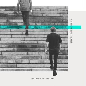 Are You Where You Are? (Mini Album 2018)