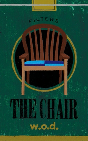 w.o.d. / 『THE CHAIR』