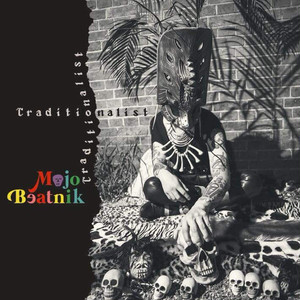 MOJO BEATNIK /TRADITIONALIST (CD)