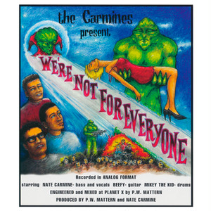 the carmines / we're not for everyone cd