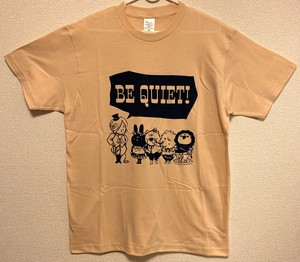BE QUIET! Tシャツ(イエロー)