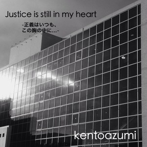 kentoazumi 2nd Album Justice is still in my heart(MP3)