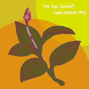 ITO JUNYA / bye bye covid-19 radio station mix(MIX CDR)