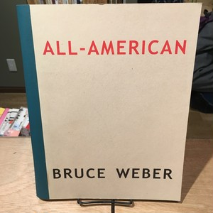 ALL-AMERICAN / Bruce Weber