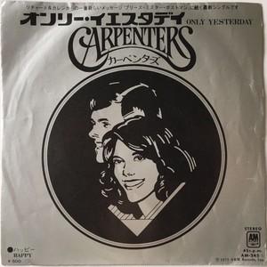 Carpenters – Only Yesterday / Happy (カーペンターズ – オンリー・イエスタデイ / ハッピー)