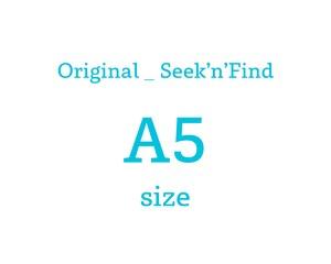 Original _ Seek'n'Find _ A5 size