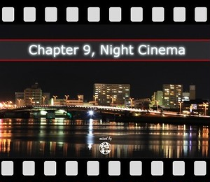 符和 - CHAPTER 9, NIGHT CINEMA (MixCD)