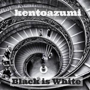 kentoazumi 45th 配信限定シングル Black Is White(WAV/Hi-Res)