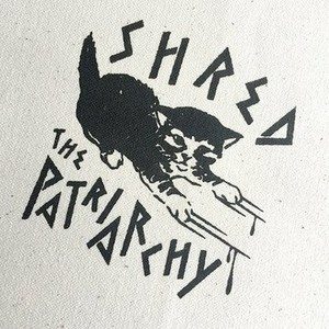 Shred the Patriarchy Patch