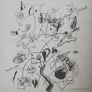 "佐藤優介 - Kilaak EP(7"")"