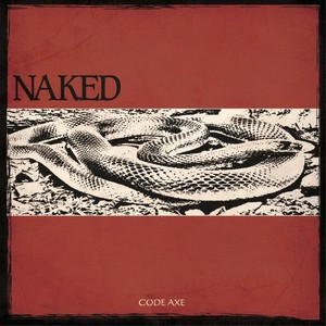 【DISTRO】CODE AXE / NAKED