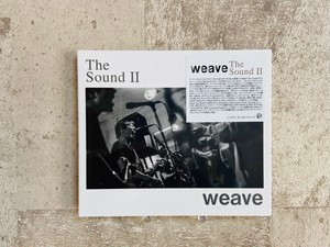 weave / The Sound Ⅱ