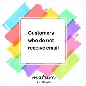 Customers who do not receive email