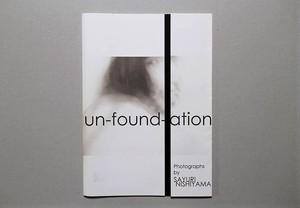 【ZINE】un-found-ation/Sayuri Nishiyama(通常版)