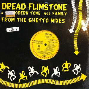 Dread Flimstone & The Modern Tone Age Family / From The Ghetto Mixes[中古LP]