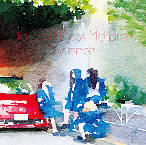 Malcolm Mask McLaren/2nd SINGLE「Existence」