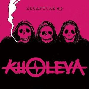 KUOLEVA - RECAPTURE EP
