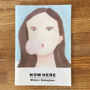 【zine】NOW HERE