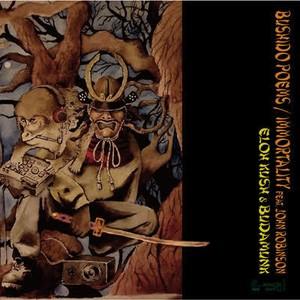 """【7""""】ELOH KUSH & BUDAMUNK - Bushido Poems/Immortality feat.John Robinson"""