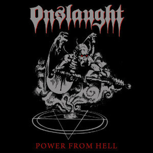 ONSLAUGHTオンスロート/POWER FROM HELL