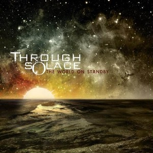 【USED】THROUGH SOLACE / THE WORLD OF STANDBY