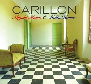 CARILLON / Miyuki Miura & Harue Malin