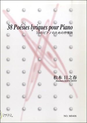M0406 38 Poesies lyriques pour Piano(Piano/H. MATSUMOTO /Full Score)
