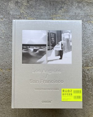『Los Angeles/San Francisco』奥山由之
